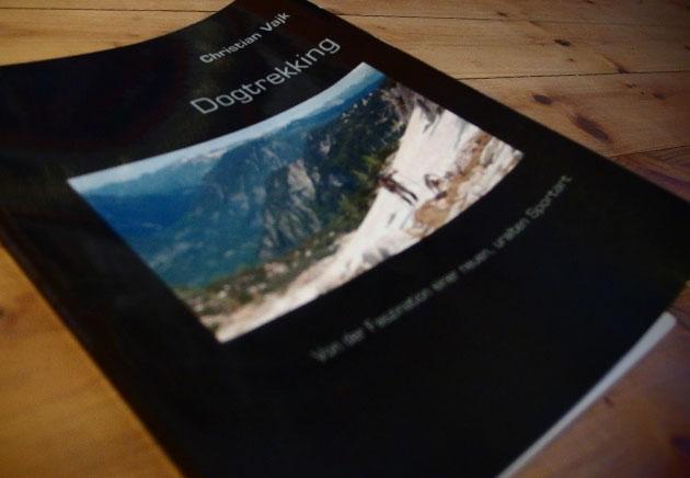 DOGTREKKING von Christian Vajk. Eine Buchbesprechung.