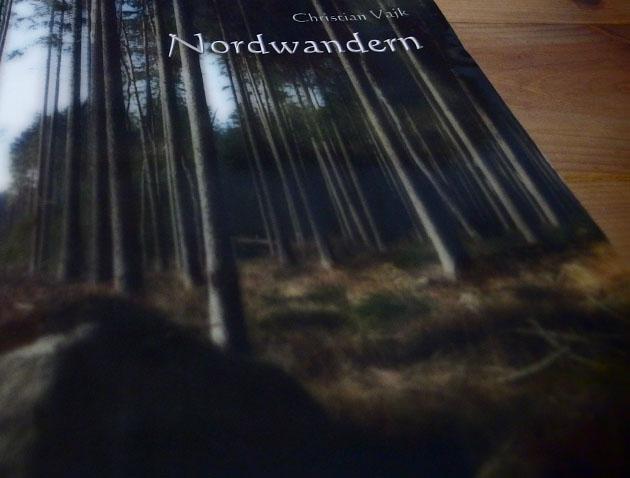 NORDWANDERN von Christian Vajk. Eine Buchbesprechung.